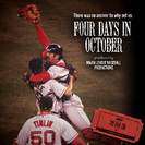 30 for 30: Four Days in October